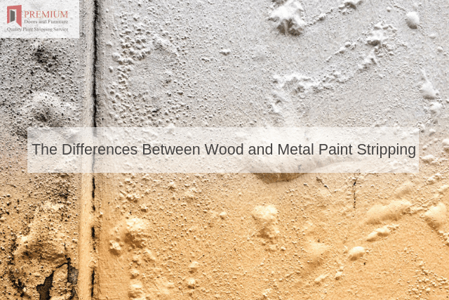 The Differences Between Wood and Metal Paint Stripping