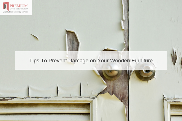 Tips To Prevent Damage on Your Wooden Furniture