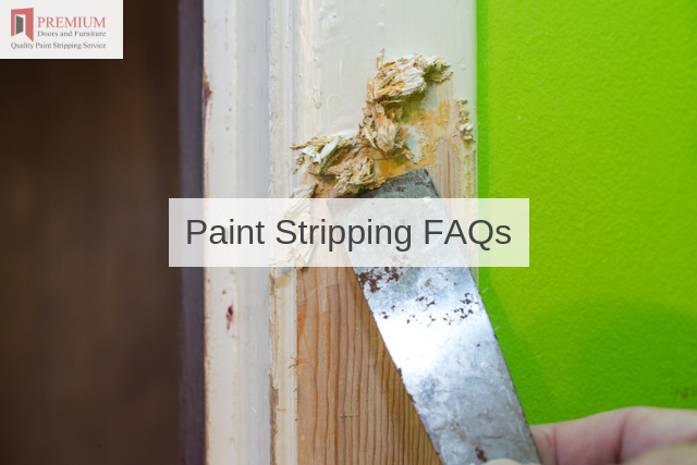 Paint Stripping FAQs