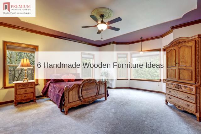 6 Handmade Wooden Furniture Ideas