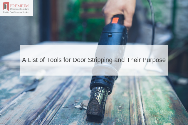 A List of Tools for Door Stripping and Their Purpose