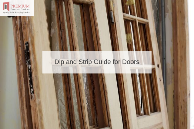 Dip and Strip Guide for Doors