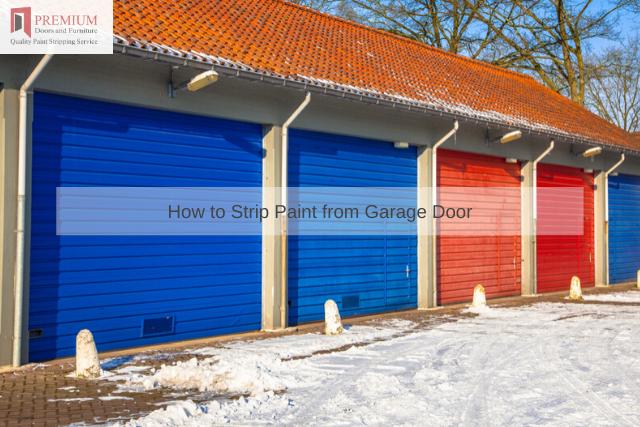 How to Strip Paint from Garage Door