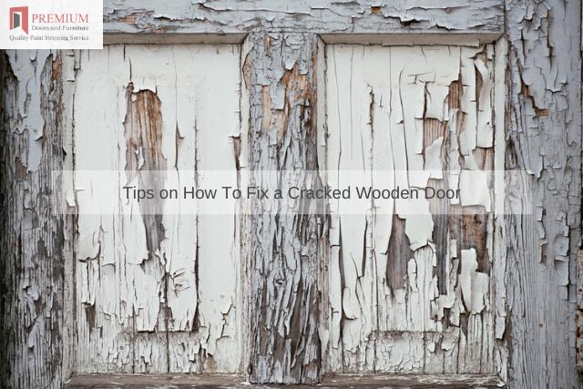 Tips on How To Fix a Cracked Wooden Door