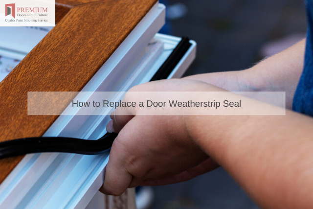 How to Replace a Door Weatherstrip Seal