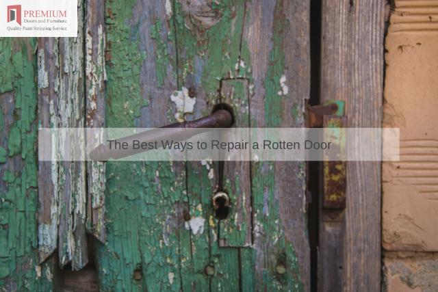The Best Ways to Repair a Rotten Door