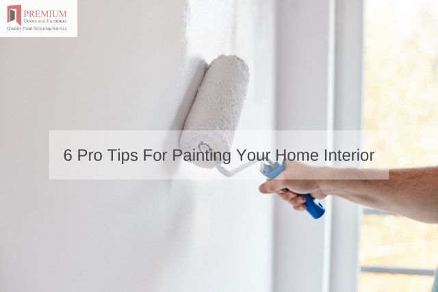 6 Pro Tips For Painting Your Home Interior