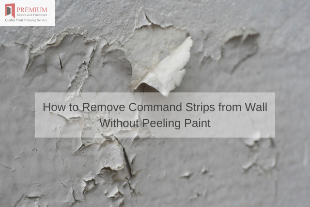 How to Remove Command Strips from Wall Without Peeling Paint